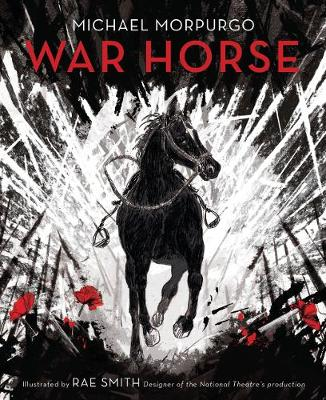 War Horse: Hardback Illustrated Collector's Edition: Hardback Illustrated Collector's Edition