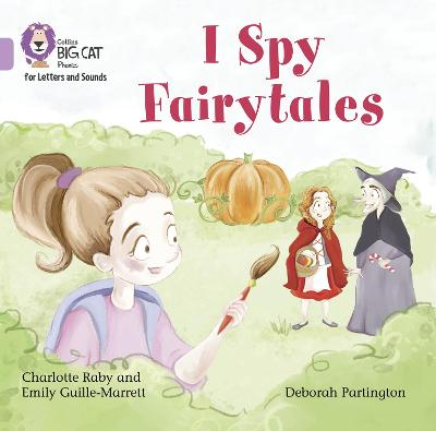 I Spy Fairytales Big Book: Band 00/Lilac