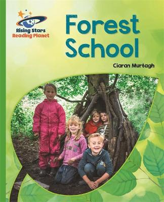 Reading Planet - Forest School - Green: Galaxy
