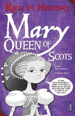 Kids in History: Mary, Queen of Scots