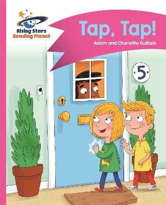 Reading Planet - Tap, Tap! - Pink A: Comet Street Kids
