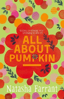 All About Pumpkin: The Diaries of Bluebell Gadsby