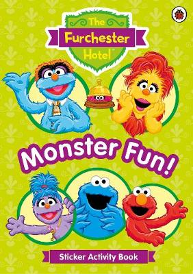 The Furchester Hotel: Monster Fun Sticker Activity Book