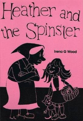 Heather and the Spinster