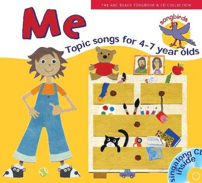 Songbirds: Me (Book + CD): Songs for 4-7 Year Olds
