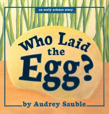 Who Laid the Egg?