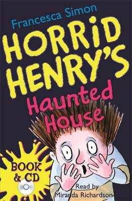 Horrid Henry's Haunted House: Book 6