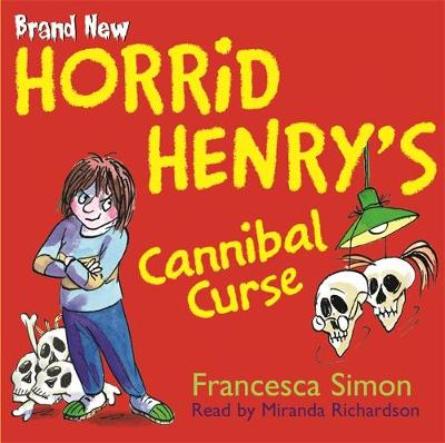 Horrid Henry's Cannibal Curse: Book 24