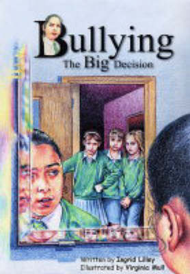 Bullying: The Big Decision