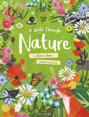 A Walk Through Nature: A Clover Robin Peek-Through Book