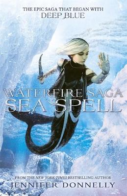 Waterfire Saga: Sea Spell: Book 4