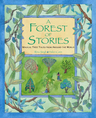 Forest of Stories: Magical Tree Tales from Around the World