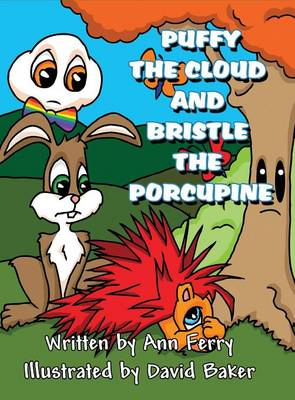 Puffy the Cloud and Bristle the Porcupine