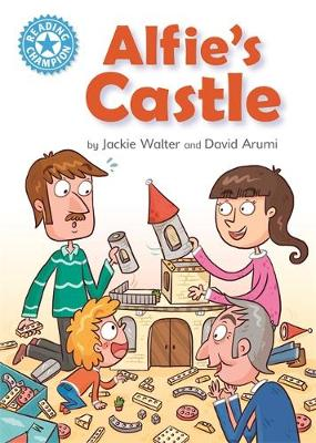 Reading Champion: Alfie's Castle: Independent Reading Blue 4