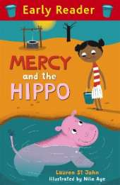 Early Reader: Mercy and the Hippo