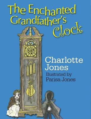 The Enchanted Grandfather's Clock