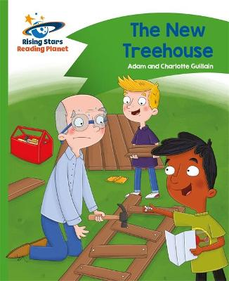 Reading Planet - The New Treehouse - Green: Comet Street Kids