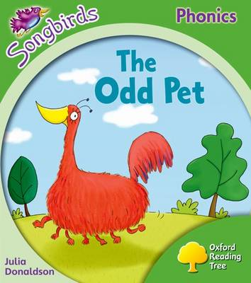 Oxford Reading Tree Songbirds Phonics: Level 2: The Odd Pet