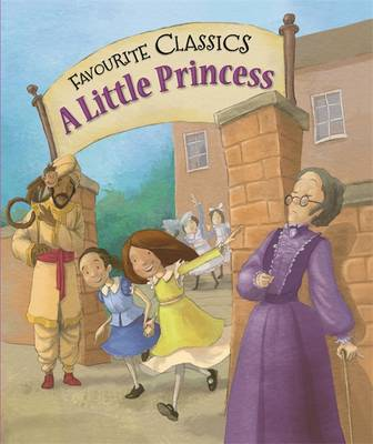 Favourite Classics: A Little Princess