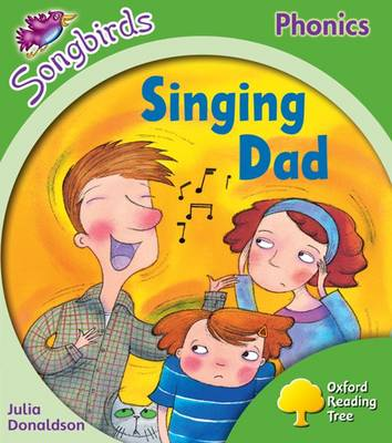 Oxford Reading Tree Songbirds Phonics: Level 2: Singing Dad