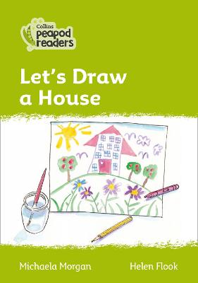 Level 2 - Let's Draw a House