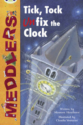 Bug Club Lime A/3C Meddlers: Tick, Tock, UNon-fictionix the Clock 6-pack