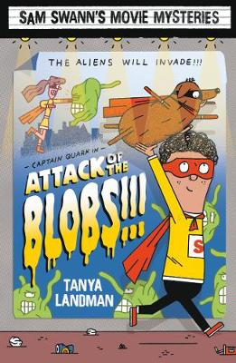 Sam Swann's Movie Mysteries: Attack of the Blobs!!!
