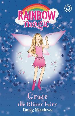 Grace The Glitter Fairy: The Party Fairies Book 3