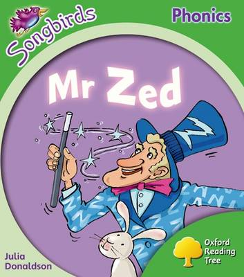 Oxford Reading Tree: Level 2: More Songbirds Phonics: Mr Zed
