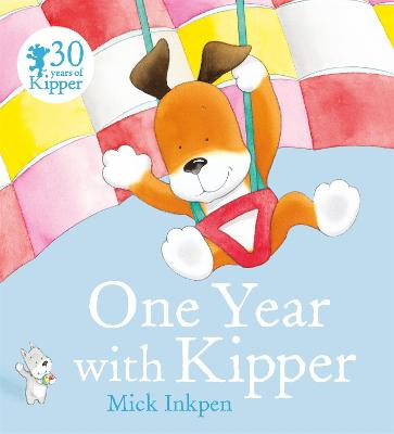 Kipper: One Year With Kipper