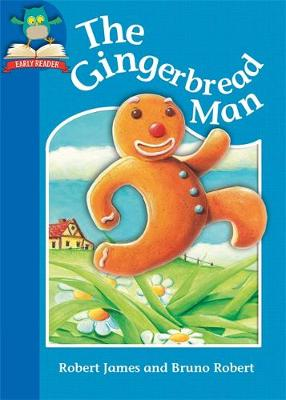 Must Know Stories: Level 1: The Gingerbread Man