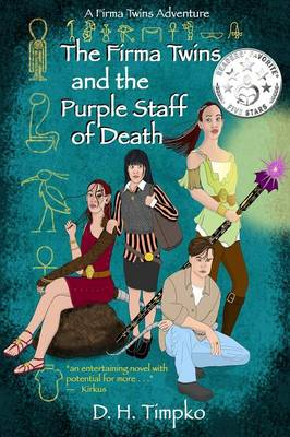 The Firma Twins and the Purple Staff of Death: A Firma Twins Adventure, Book 1