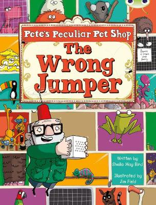 Bug Club Purple A/2c Pete's Peculiar Pet Shop: The Wrong Jumper