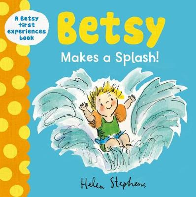 Betsy Makes a Splash