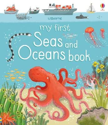 My First Seas and Oceans Book