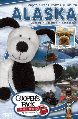 Cooper's Pack Travel Guide to Alaska