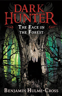 The Face in the Forest (Dark Hunter 10)