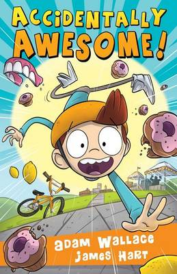 Accidently Awesome! - Jackson Payne Book One