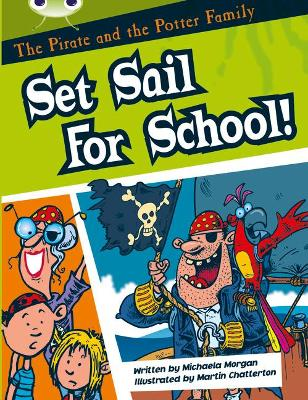 Bug Club White B/2A The Pirate and the Potter Family: Set Sail for School 6-pack