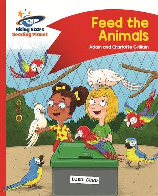 Reading Planet - Feed the Animals - Red B: Comet Street Kids