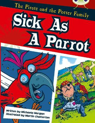 Bug Club Gold B/2B The Pirate and the Potter Family: Sick as a Parrot 6-pack