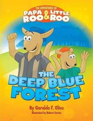 Adventures of Papa Roo & Little Roo: The Deep Blue Forest