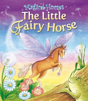 The Little Fairy Horse