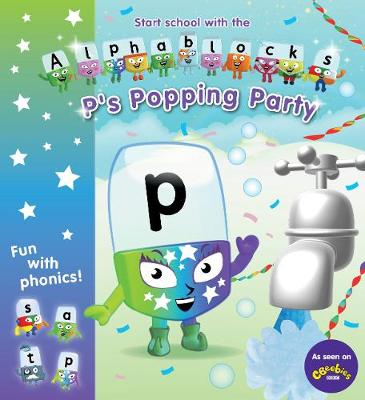 Alphablocks: P's Popping Party