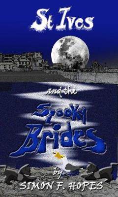 St Ives and the Spooky Brides