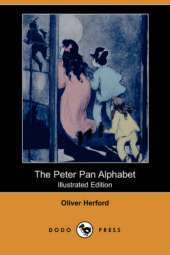 The Peter Pan Alphabet (Illustrated Edition) (Dodo Press)