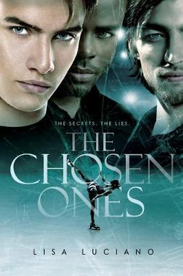 The Chosen Ones: The Secrets, the Lies