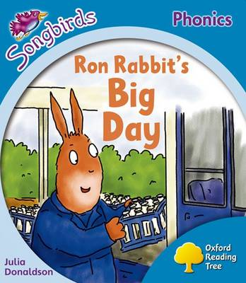 Oxford Reading Tree: Level 3: More Songbirds Phonics: Ron Rabbit's Big Day