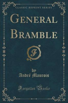 General Bramble (Classic Reprint)