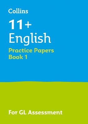 11+ English Practice Papers Book 1: For the 2020 Gl Assessment Tests